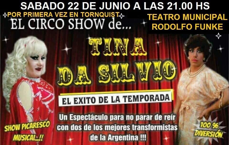Por primera vez en Tornquist… El Circo Show de Tina Da Silvio